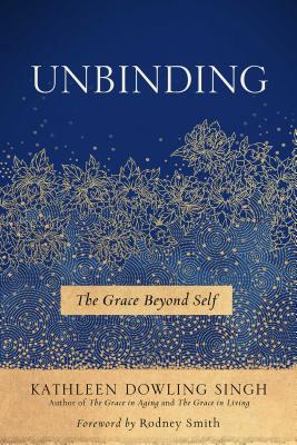 Unbinding: The Grace Beyond Self Cover Image