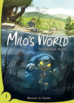 Milo's World Book 1: The Land Under the Lake Cover Image