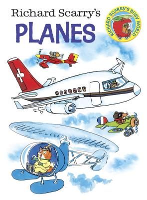 Richard Scarry's Planes Cover Image