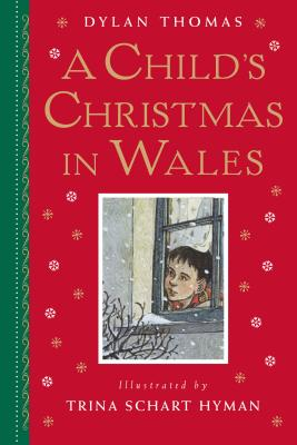 A Child's Christmas in Wales: Gift Edition Cover Image