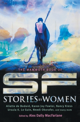 The Mammoth Book of SF Stories by Women Cover