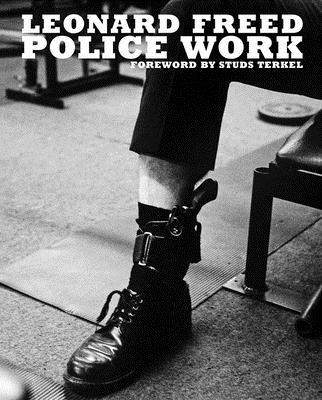 Leonard Freed: Police Work Cover Image