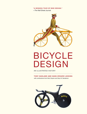 Bicycle Design: An Illustrated History Cover Image