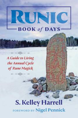 Runic Book of Days: A Guide to Living the Annual Cycle of Rune Magick Cover Image
