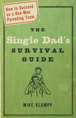 The Single Dad's Survival Guide Cover Image