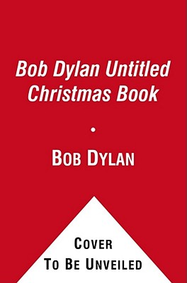 Bob Dylan Untitled Christmas Book Cover Image