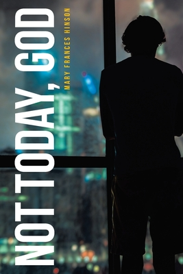 Not Today, God Cover Image