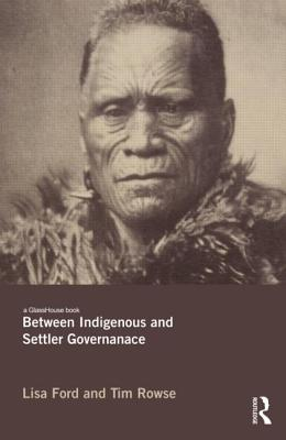 Between Indigenous and Settler Governance Cover Image