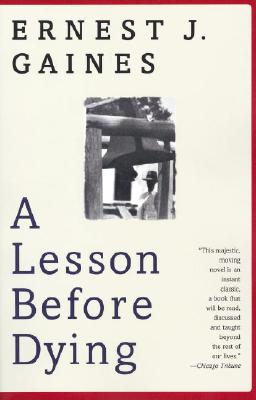 A Lesson Before Dying: A Novel (Vintage Contemporaries) Cover Image