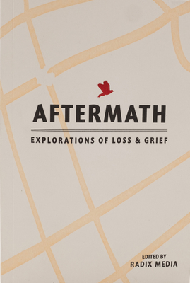 AFTERMATH: Explorations of Loss & Grief Cover Image