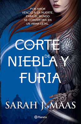 Una Corte de Niebla Y Furia = A Court of Mist and Fury Cover Image