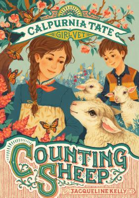 Calpurnia Tate Girl Vet: Counting Sheep by Jacqueline Kelly
