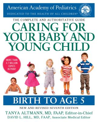Caring for Your Baby and Young Child, 7th Edition: Birth to Age 5 Cover Image