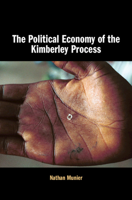 The Political Economy of the Kimberley Process Cover Image