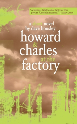 Cover for Howard and Charles at the Factory