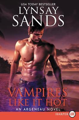 Vampires Like It Hot: An Argeneau Novel Cover Image