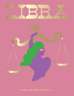 Libra: Harness the Power of the Zodiac (astrology, star sign) (Seeing Stars) Cover Image