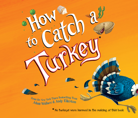 How to Catch a Turkey (How to Catch...) Cover Image