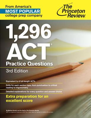 The Princeton Review 1,296 ACT Practice Questions Cover