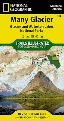 Many Glacier: Glacier and Waterton Lakes National Parks (National Geographic Trails Illustrated Map #314) Cover Image