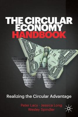 The Circular Economy Handbook: Realizing the Circular Advantage Cover Image
