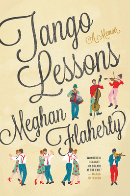 Tango Lessons: A Memoir Cover Image
