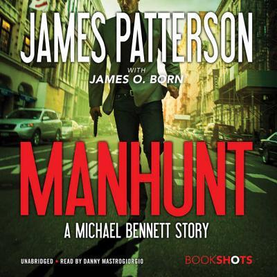 Manhunt Lib/E: A Michael Bennett Story Cover Image