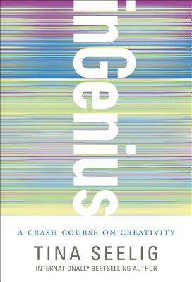 inGenius: A Crash Course on Creativity Cover Image