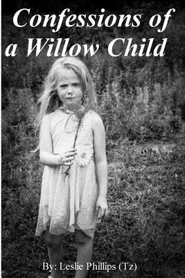 Confessions of a Willow Child Cover Image