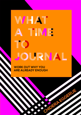 What a Time to Journal: Work Out Why You Are Already Enough Cover Image