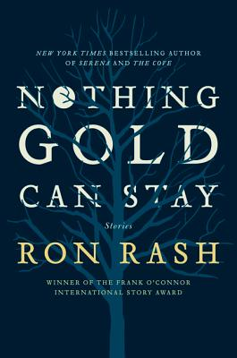 Nothing Gold Can Stay: Stories Cover Image