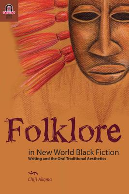 Folklore in New World Black Fiction Cover