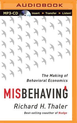 Misbehaving: The Making of Behavioral Economics Cover Image