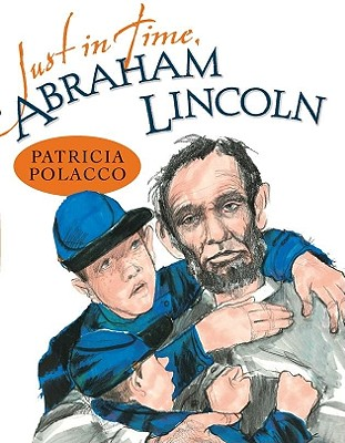 Just in Time, Abraham Lincoln Cover Image