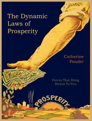 The Dynamic Laws of Prosperity Cover Image