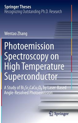 Photoemission Spectroscopy on High Temperature Superconductor: A Study of Bi2sr2cacu2o8 by Laser-Based Angle-Resolved Photoemission (Springer Theses) Cover Image