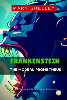 Frankenstein: The Modern Prometheus Cover Image