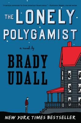 The Lonely Polygamist: A Novel Cover Image