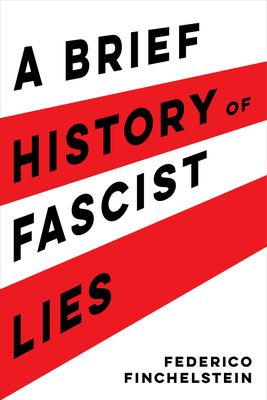 A Brief History of Fascist Lies Cover Image
