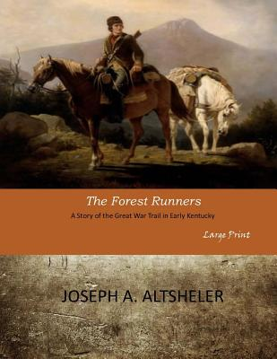 The Forest Runners: Large Print Cover Image