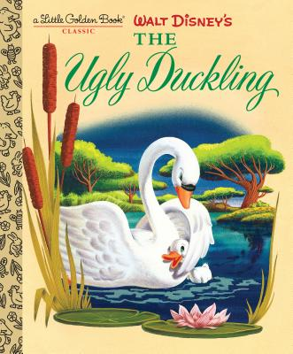 Walt Disney's The Ugly Duckling (Disney Classic) (Little Golden Book) Cover Image