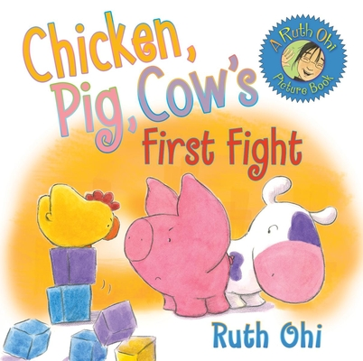 Chicken, Pig, Cow's First Fight Cover