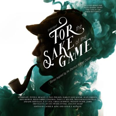 For the Sake of the Game Lib/E: Stories Inspired by the Sherlock Holmes Canon Cover Image