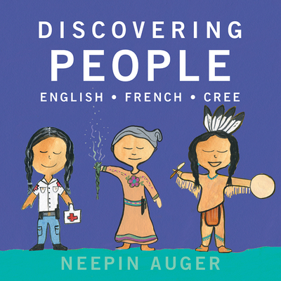 Discovering People: English * French * Cree Cover Image