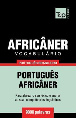 Vocabulário Português Brasileiro-Africâner - 9000 palavras Cover Image