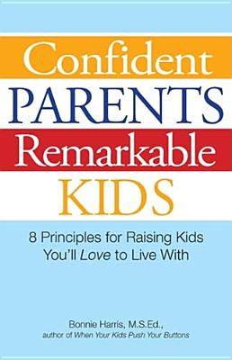 Cover for Confident Parents, Remarkable Kids