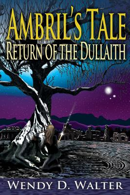 Ambril's Tale, the Return of the Dullaith Cover