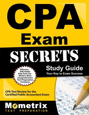 CPA Exam Secrets Study Guide: CPA Test Review for the Certified Public Accountant Exam Cover Image