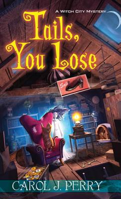 Tails, You Lose (A Witch City Mystery #2) Cover Image