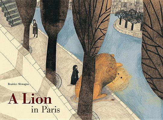 A Lion in Paris Cover Image